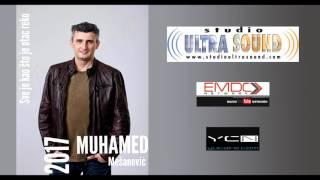 Muhamed Mesanovic 2017 - Sve je kao sto je otac rek^o