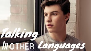 Shawn Mendes talking in other LANGUAGES ?!