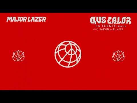Major Lazer - Que Calor (With J Balvin & El Alfa) (La Fuente Remix)