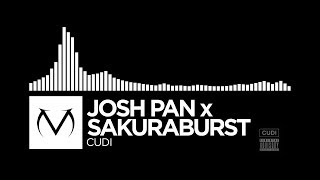 [Glitch] - Josh Pan x Sakuraburst - CUDI [Free Download]