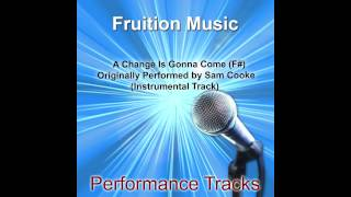 A Change Is Gonna Come (F#) [Originally Performed by Sam Cooke] [Instrumental Track] SAMPLE