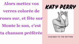 Katy Perry - Chained To The Rhythm (Lyrics traduction)