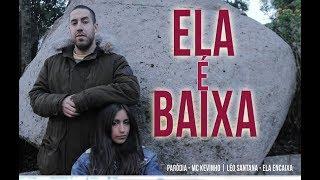 ELA É BAIXA - PARÓDIA MC KÉVINHO | LÉO SANTANA - ELA ENCAIXA