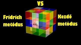Fridrich metódus VS Kezdő metódus