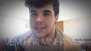 Vem pra minha vida - Henrique e Juliano - COVER Yuri Nunes