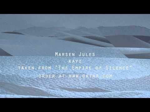 marsen-jules-kayi-from-the-empire-of-silence-oktafrecords