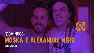 Alexandre Nero e Moska - Domingos (ao vivo)