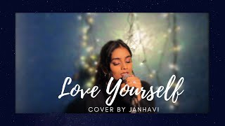 Justin Bieber - Love Yourself (Cover by Janhavi)
