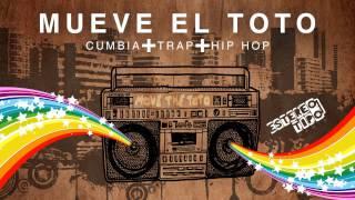 Mueve el toto | Cumbia + Trap + Hip Hop [Estereotipo remix]