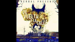 Pues Me Fumo Un Gallo-El Berbal (Kuatro20) feat Kloef (Real Squad) 2014
