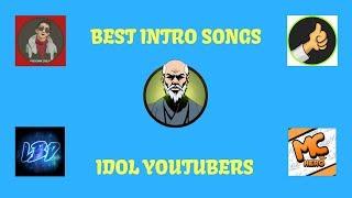 My Idols Intro Songs FT. KristianPH LightningBlueDragon MCHERO James Robin