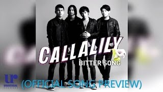 Callalily ft. Maychelle Baay of Moonstar 88 - Bitter Song (Official Song Preview)