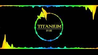 TITANIUM LTP remix new!!!!!!