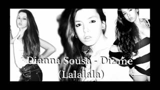 Dianna Sousa - Diz-me (Lalalala)