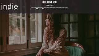[Vietsub+Lyrics] Maroon 5 - Girls Like You