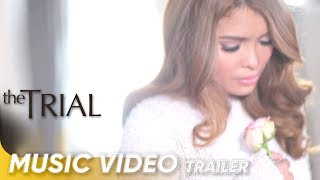The Trial Official Music Video by KZ Tandingan