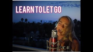 Kesha - Learn To Let Go (Sara Leone Cover)
