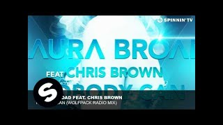 Laura Broad feat. Chris Brown - Nobody Can (Wolfpack Radio Mix)