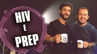 Chá dos 5 - HIV e PREP
