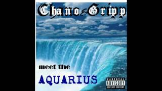 CHANO & GRIPP CAN'T LIVE WITH IT