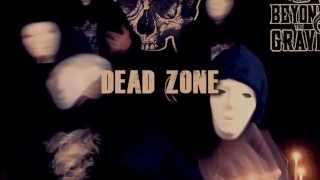Beyond the grave - Dead zone (feat Scheme & Kwote1)