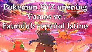 pokemon XYZ opening Fandub español latino