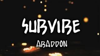 [Dubstep] SubVibe - Abaddon (Remix HSM)