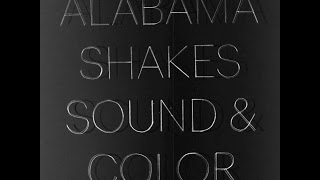 Alabama Shakes - Future People