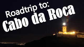 Roadtrip from Sintra to Cabo Da Roca