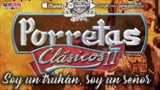 Porretas - Soy un Truhán soy un Señor (Audio Oficial - Cover Julio Iglesias)