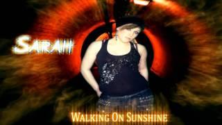 Walking On Sunshine - Katrina & The Waves (COVER) - Sarah Nugent