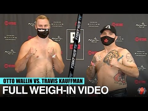 OTTO WALLIN VS TRAVIS KAUFFMAN - FULL WEIGH IN & FACE OFF VIDEO