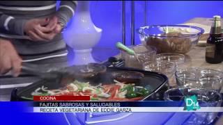 Fajitas sabrosas y saludables por el chef Eddie Garza