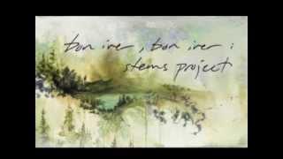 Bon Iver - Hinnom, TX (Ed Tullett Remix)