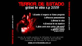 TERROR DE ESTADO - gritos de odio