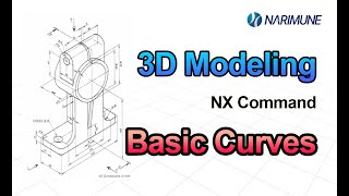 3D Modeling : Basic Curve in NX12