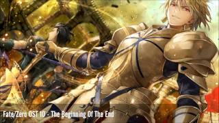 Fate/Zero OST 10 - The Beginning Of The End