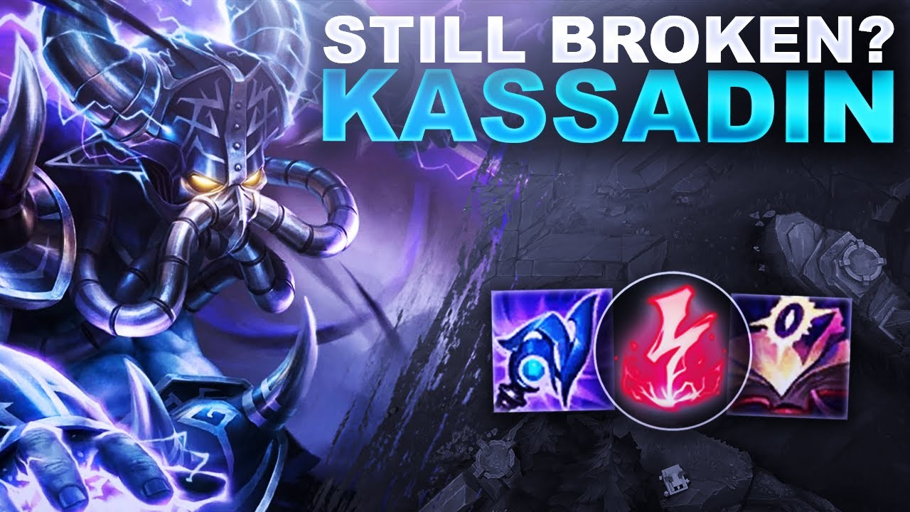 HuzzyGames - IS KASSADIN STILL... BROKEN? LET'S FIND OUT! | League of Legends