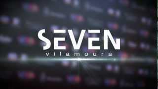 SEVEN VILAMOURA PETE THA ZOUK INFINITY 2