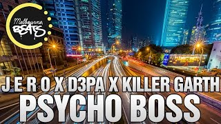 J E R O X D3PA X Killer Garth - Psycho Boss [Exclusive]
