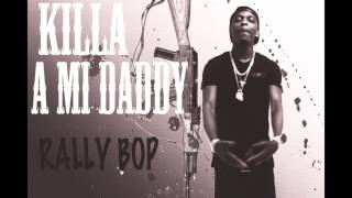 [ Triple murder ] Killa a mi Daddy /Rally bop 2017 prod.by dj frass records