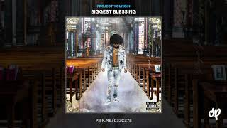 Project Youngin - Biggest Blessing (Feat. NBA YoungBoy) [Biggest Blessing]