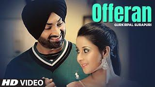 Offeran Gurkirpal Surapuri New Punjabi HD Song   Young Beats