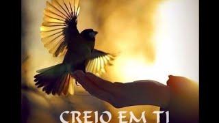 Luiz de Carvalho - Creio em Ti