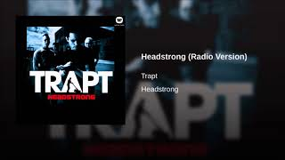 Trapt - Headstrong (Radio Version)
