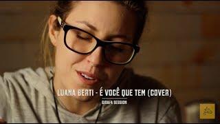 Mallu Magalhães - É Você Que Tem (cover por Luana Berti) Girafa Session