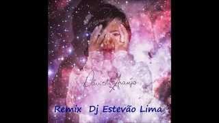 Jesus - Daniela araujo (Remix By Dj Estevao Lima)