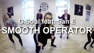 G.Soul feat. San E - Smooth Operator | Cover by DOZA | Eunho Kim choreography |