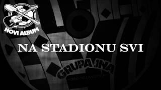 Grupa JNA - Na stadionu svi