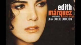 QUIEN TE CANTARA Edith Marquez.wmv